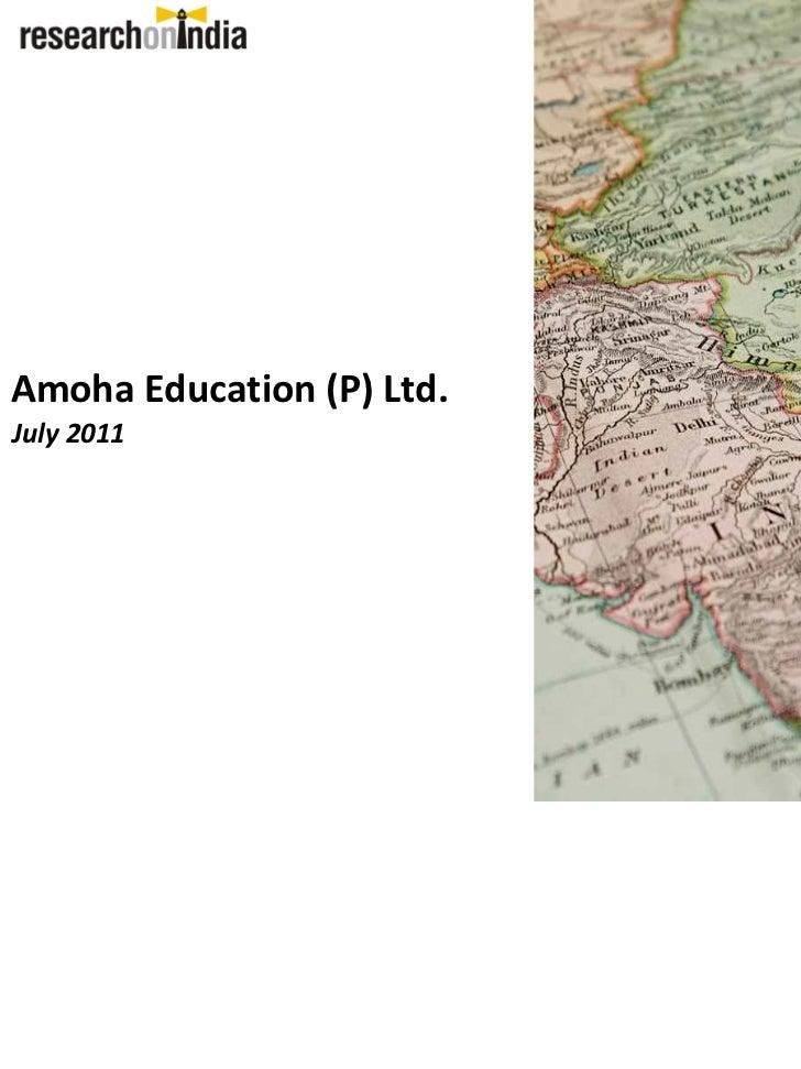 Amoha Education (P) Ltd.July 2011