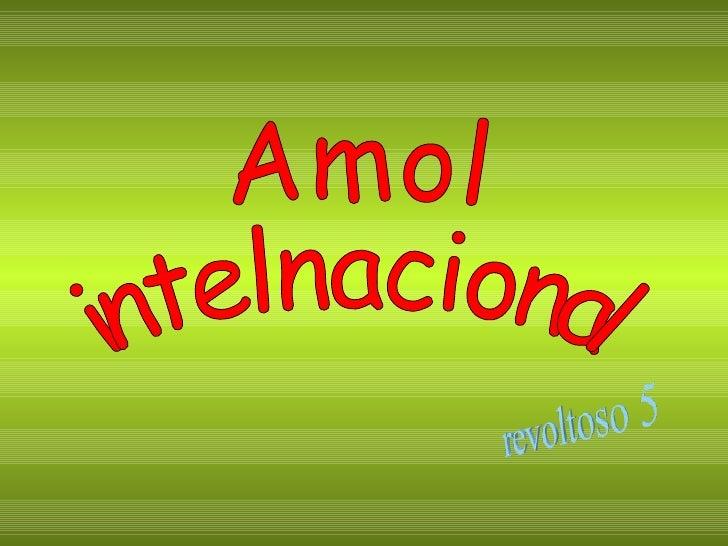 Amol intelnacional
