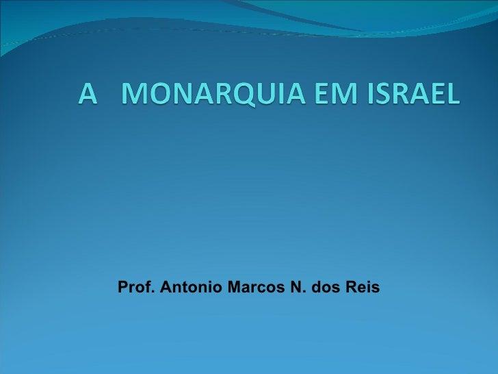 Prof. Antonio Marcos N. dos Reis