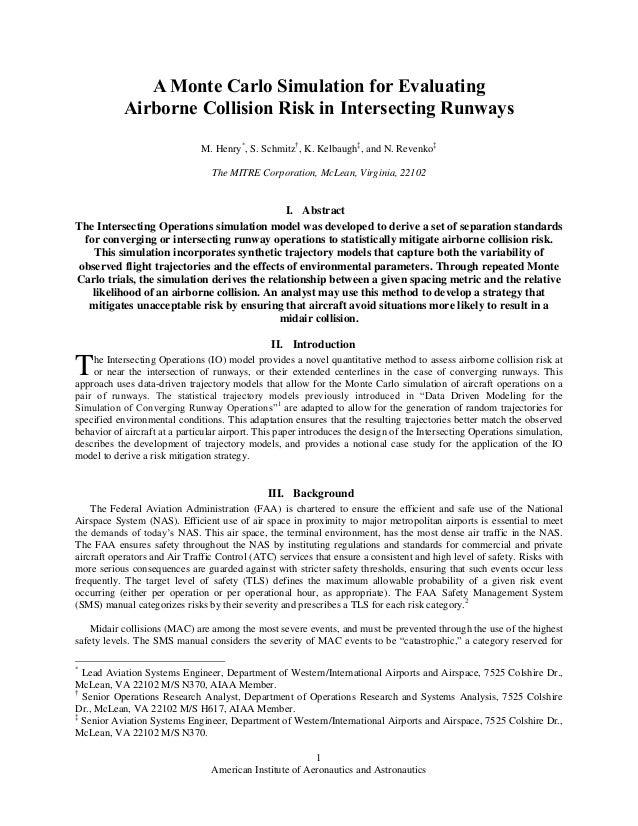 American Institute of Aeronautics and Astronautics 1 A Monte Carlo Simulation for Evaluating Airborne Collision Risk in In...