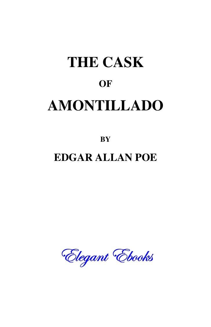 THE CASK       OFAMONTILLADO       BYEDGAR ALLAN POE 7^WYS`f7Taa]e       f7