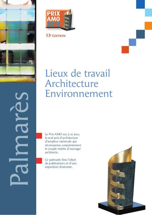 PRIX            AMO            2012           13e édition           Lieux de travail           Architecture           Envi...