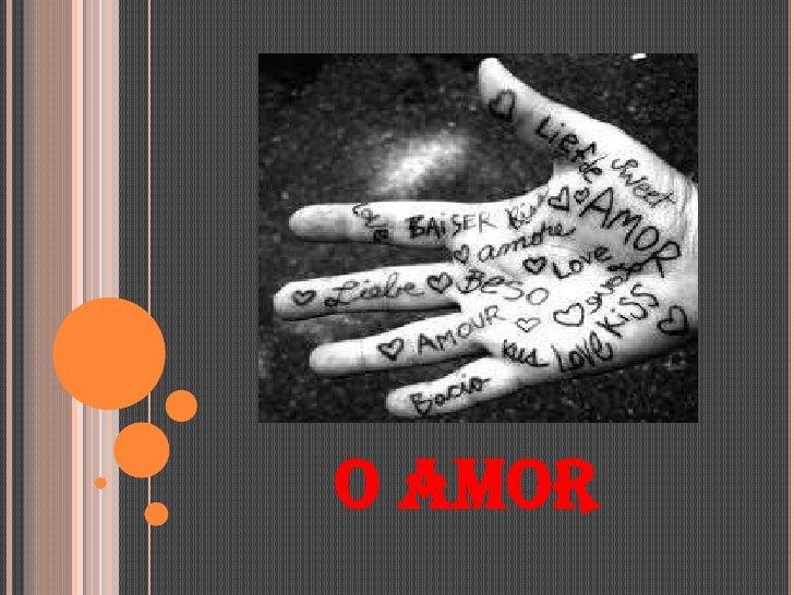 O AMOR<br />