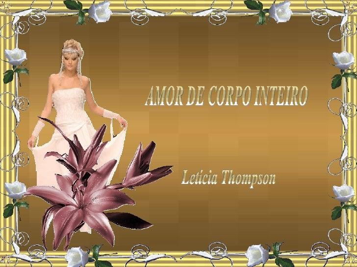 AMOR DE CORPO INTEIRO Letícia Thompson