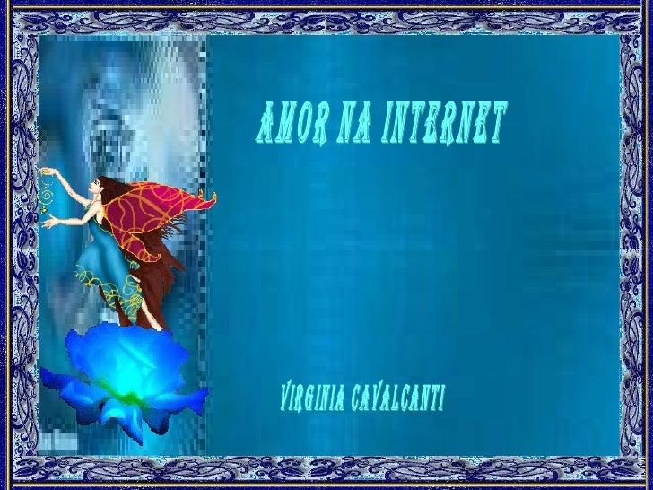 Amor na Internet Virginia Cavalcanti