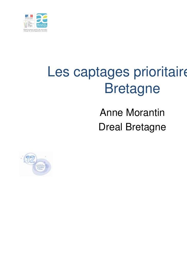 Les captages prioritaires en         Bretagne        Anne Morantin        Dreal Bretagne