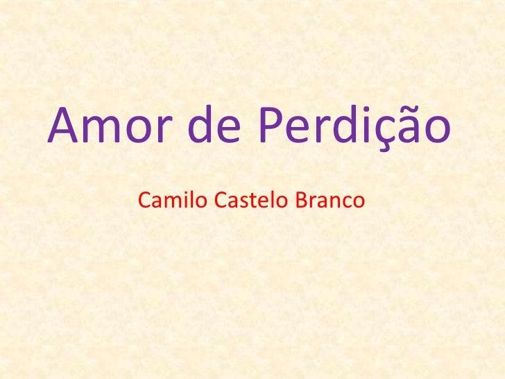 Amor de Perdição<br />Camilo Castelo Branco<br />