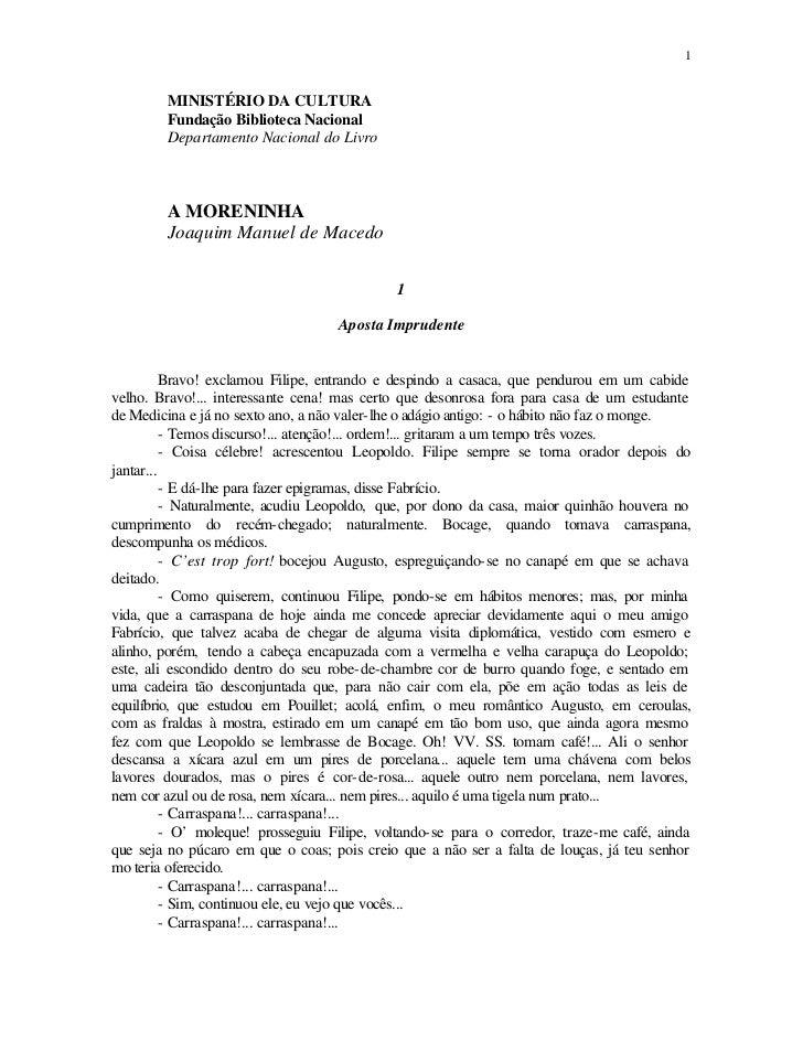 1        MINISTÉRIO DA CULTURA        Fundação Biblioteca Nacional        Departamento Nacional do Livro        A MORENINH...