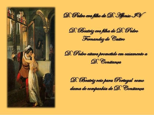Amores de D. Pedro e D. Inês Slide 3