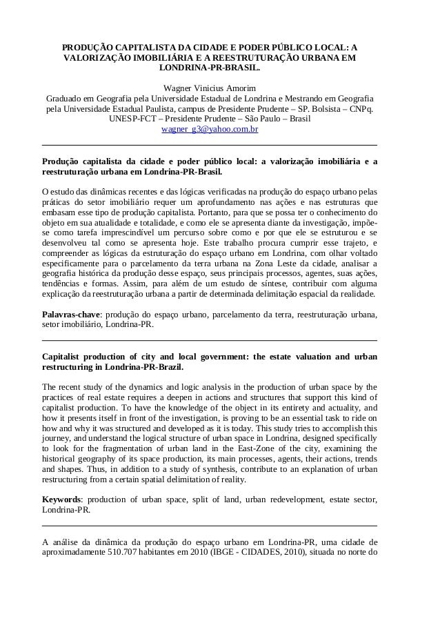 PRODUÇÃO CAPITALISTA DA CIDADE E PODER PÚBLICO LOCAL: A     VALORIZAÇÃO IMOBILIÁRIA E A REESTRUTURAÇÃO URBANA EM          ...