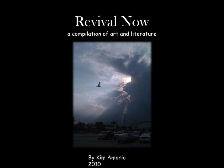 Revival Nowa compilation of art and literature<br />By Kim Amorio  2010<br />