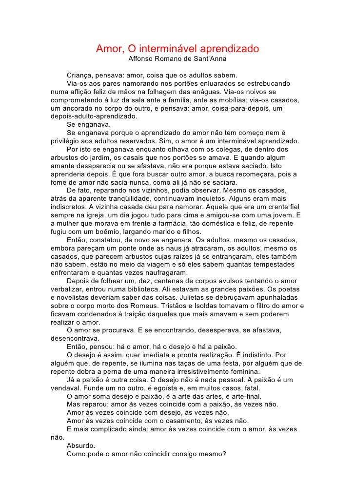 Amor, O interminável aprendizado                        Affonso Romano de Sant'Anna        Criança, pensava: amor, coisa q...