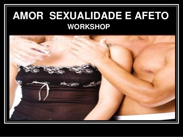 AMOR SEXUALIDADE E AFETO WORKSHOP