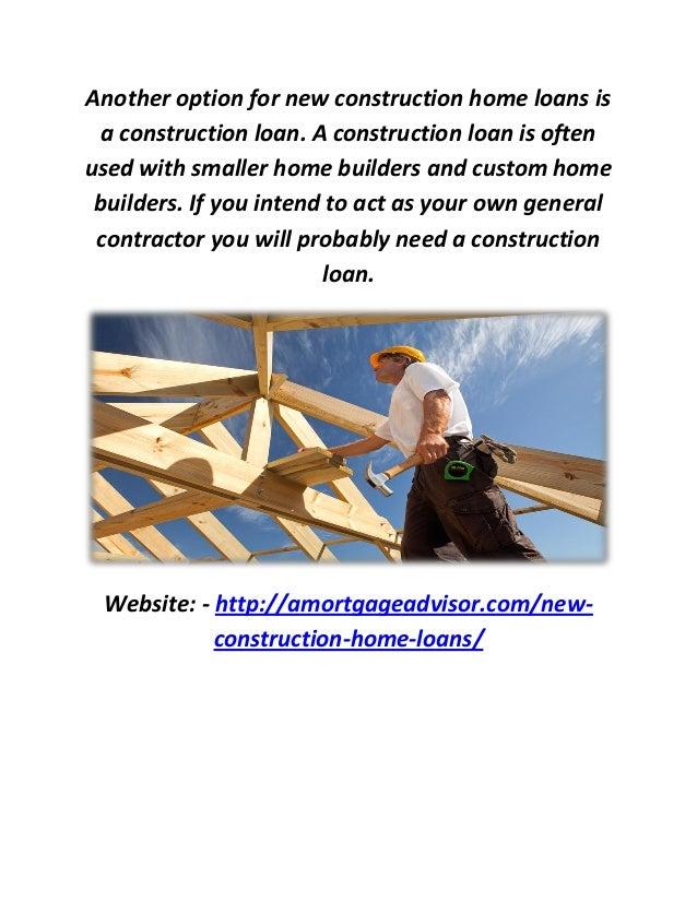 A Mortgage Advisor : New Construction Home Loans