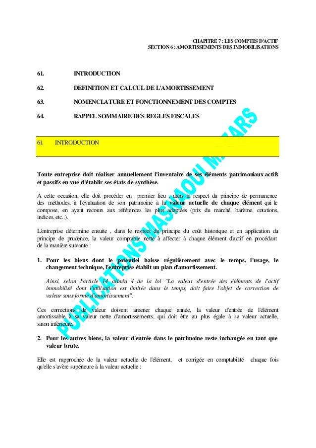 CHAPITRE 7 : LES COMPTES DACTIF                                              SECTION 6 : AMORTISSEMENTS DES IMMOBILISATION...