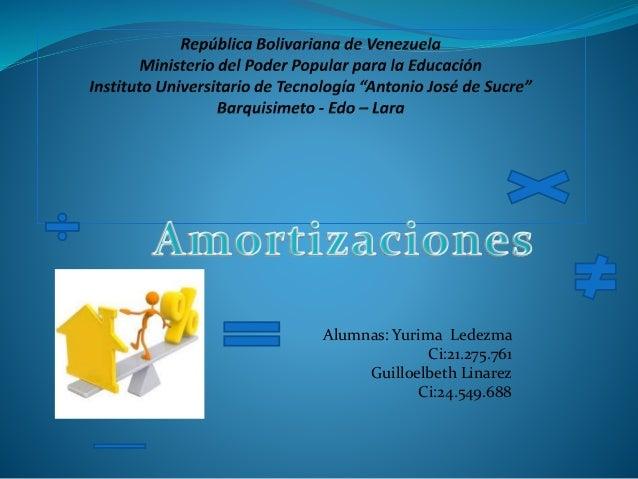 Alumnas: Yurima Ledezma Ci:21.275.761 Guilloelbeth Linarez Ci:24.549.688