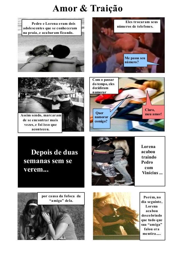 Amor & Traição      Pedro e Lorena eram dois                           Eles trocaram seus adolescentes que se conheceram  ...