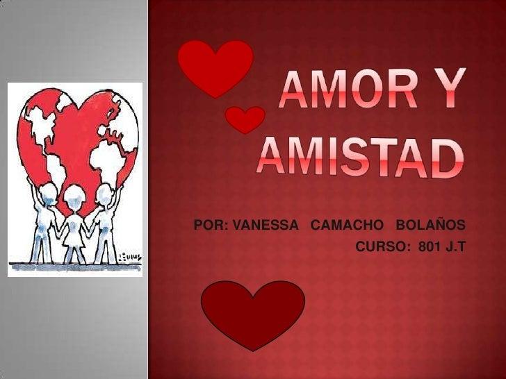 POR: VANESSA CAMACHO BOLAÑOS                 CURSO: 801 J.T