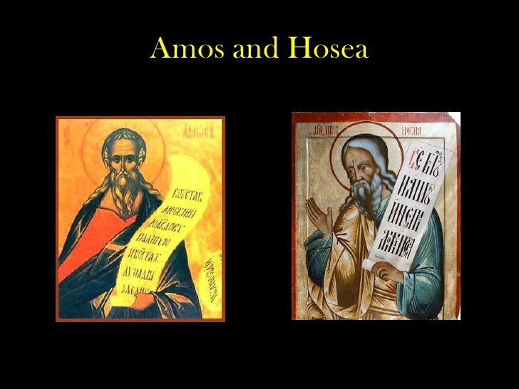 Amos and Hosea<br />