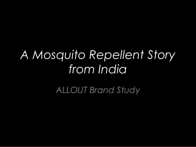 A Mosquito Repellent Story from India ALLOUT Brand Study