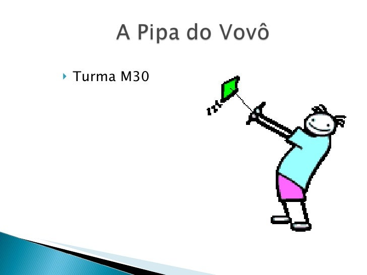 <ul><li>Turma M30 </li></ul>