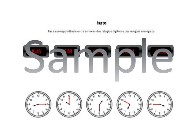 Horas  Faz a correspondência entre as ho'as dos relógios digitais e dos relogios analógicos.
