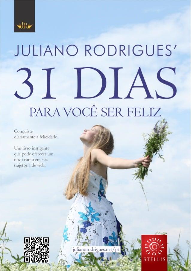 31 Dias para você ser feliz   Juliano Rodrigues' 1