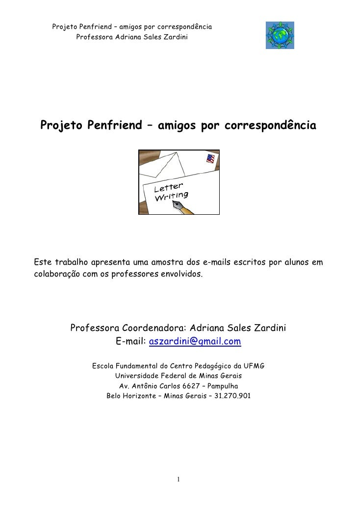 Projeto Penfriend – amigos por correspondência            Professora Adriana Sales Zardini      Projeto Penfriend – amigos...