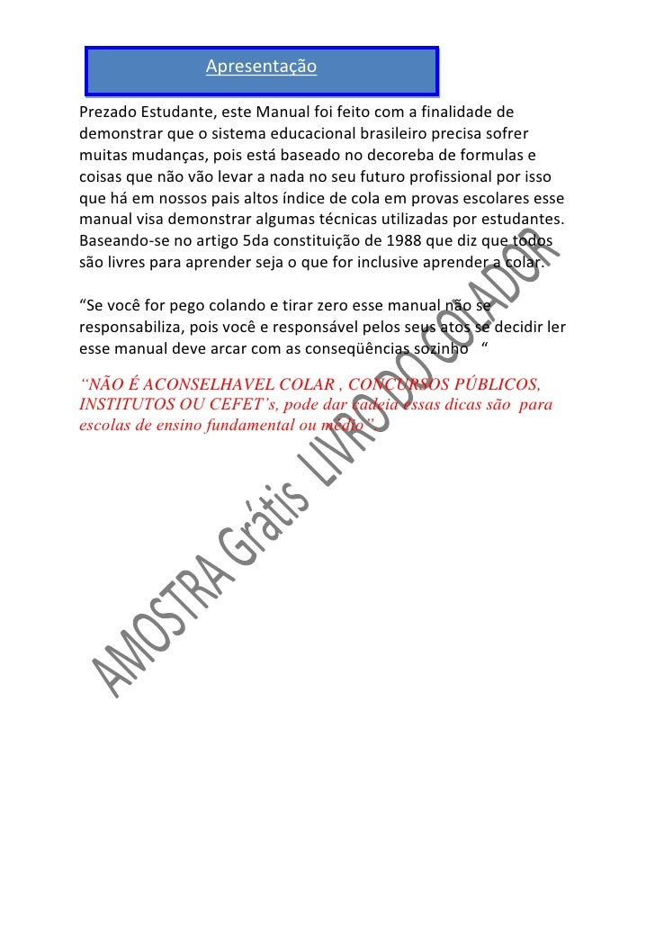 Apresentação  Prezado Estudante, este Manual foi feito com a finalidade de demonstrar que o sistema educacional brasileiro...