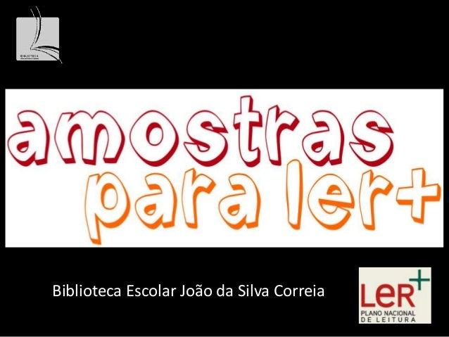 Biblioteca Escolar João da Silva Correia