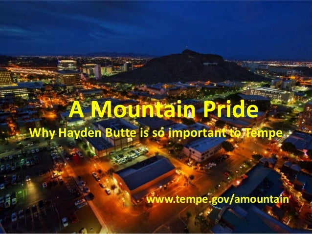 A Mountain PrideWhy Hayden Butte is so important to Tempewww.tempe.gov/amountain
