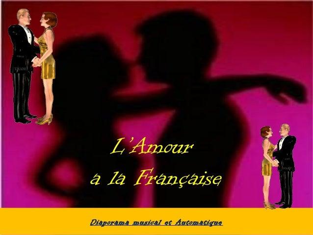 L'Amour a la Française Diaporama musical et Automatique