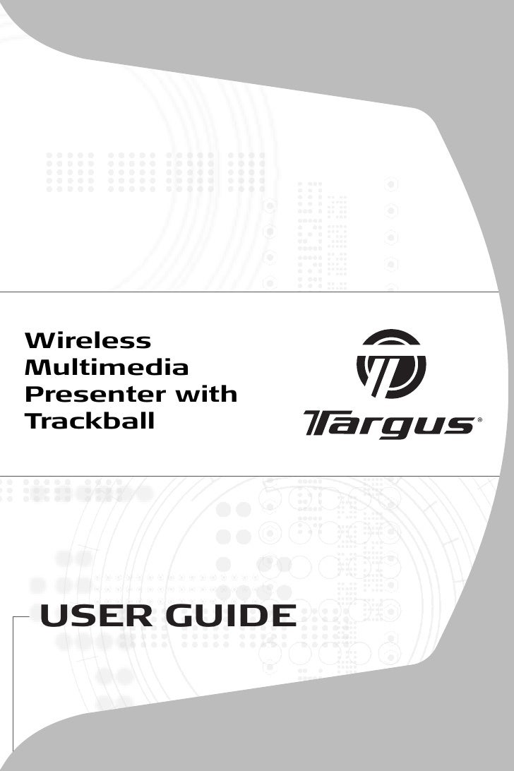 Wireless Multimedia Presenter with Trackball     USER GUIDE