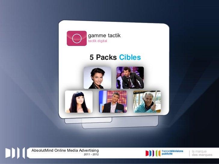 gamme tactik                               tactik digital                                5 Packs CiblesAbsolutMind Online ...