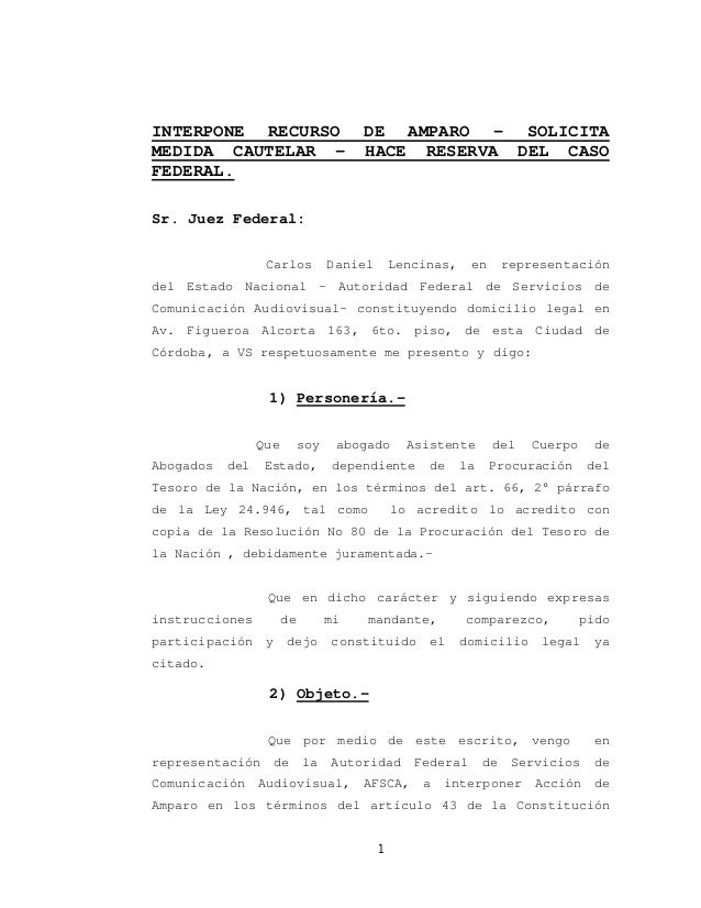 INTERPONE RECURSO                      DE AMPARO – SOLICITAMEDIDA CAUTELAR –                      HACE RESERVA DEL CASOFED...