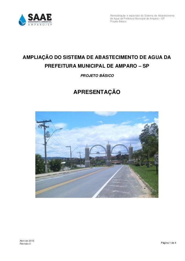 Página 1 de 4 Abril de 2013 Revisão 0 Remodelação e expansão do Sistema de Abastecimento de Agua da Prefeitura Municipal d...