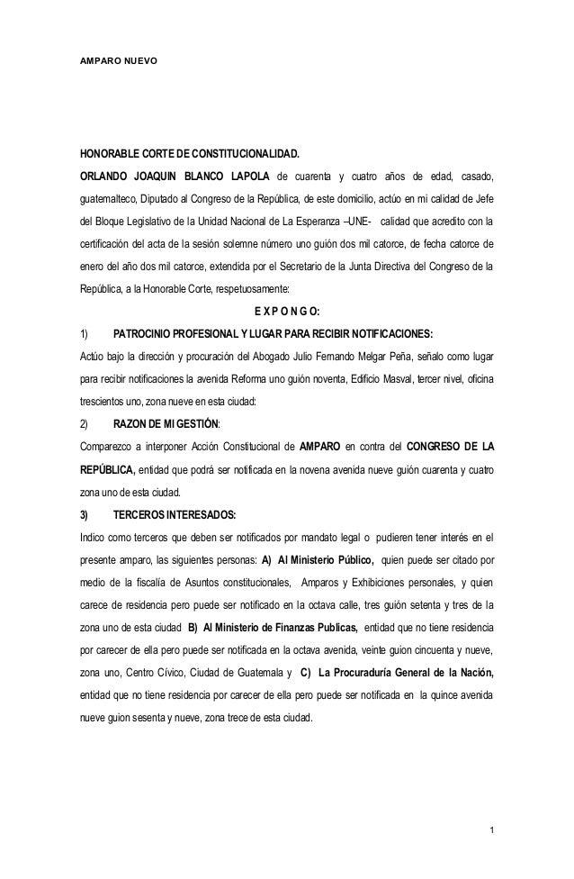 AMPARO NUEVO HONORABLE CORTE DE CONSTITUCIONALIDAD. ORLANDO JOAQUIN BLANCO LAPOLA de cuarenta y cuatro años de edad, casad...