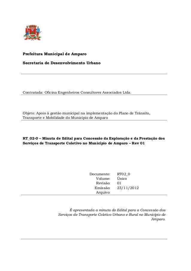 Prefeitura Municipal de Amparo Secretaria de Desenvolvimento Urbano Contratada: Oficina Engenheiros Consultores Associados...