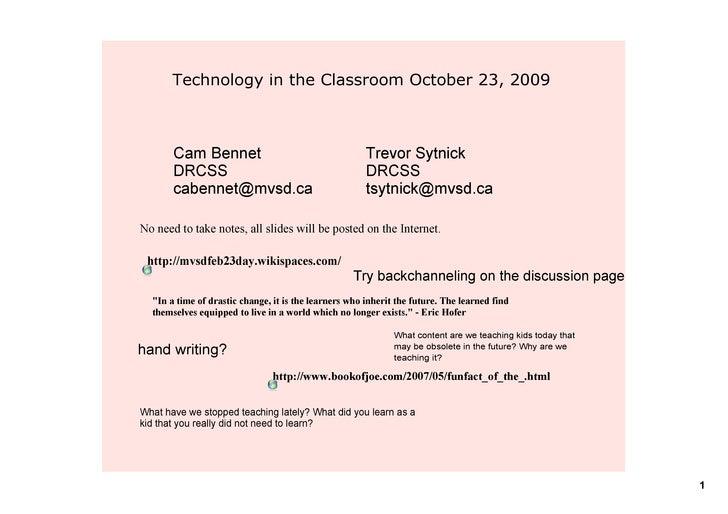 TechnologyintheClassroomOctober23,2009           CamBennet                                      TrevorSytnick     ...