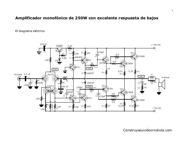 1  Amplificador monofónico de 250W con excelente respuesta de bajos  El diagrama eléctrico  220 uF  C2229  R2  Q5  C4  R3 ...