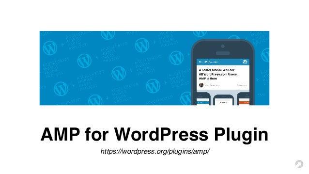 Amp for WordPress - WordPress Jakarta Meetup #15 Slide 3