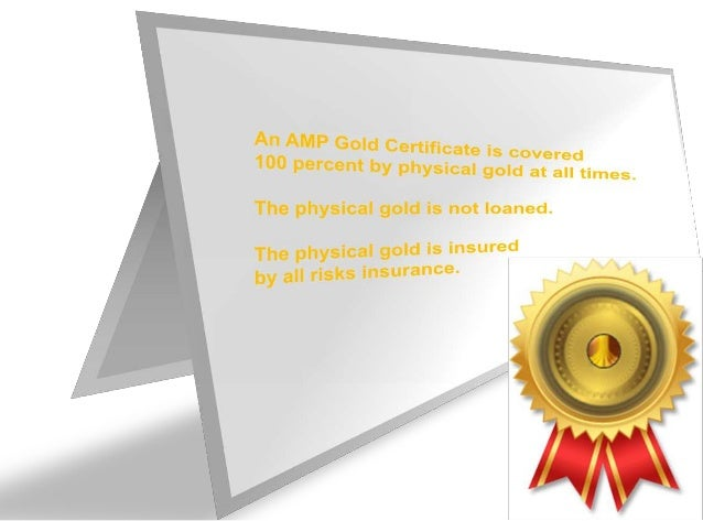 We created the AMP Gold Certificates Program to provide you with:Worldwide Redemption,Delivery and Collectionthrough our I...