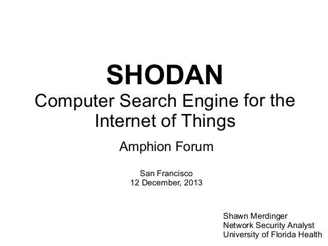 Shodan Search Engine: Amphion Forum San Francisco