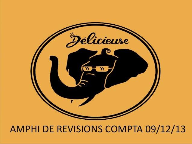 AMPHI DE REVISIONS COMPTA 09/12/13