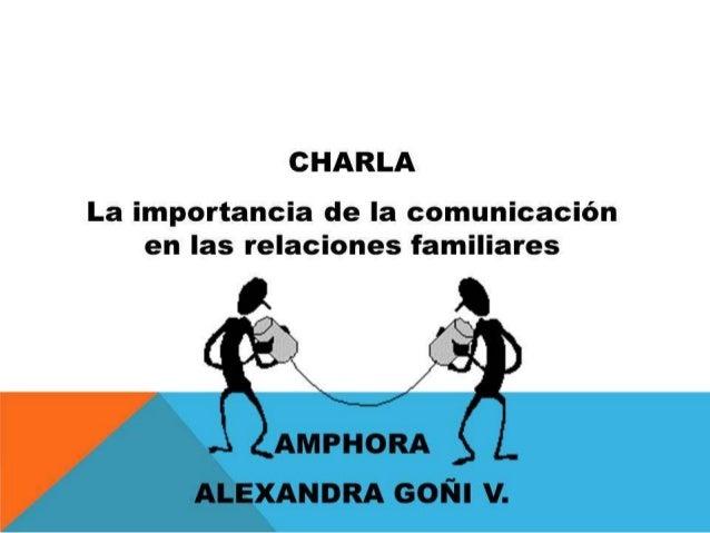 Amphora - Charla: Importancia de la Comunicación en las Relaciones Familiares