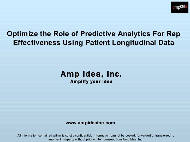 Optimize the Role of Predictive Analytics For Rep Effectiveness Using Patient Longitudinal Data                           ...