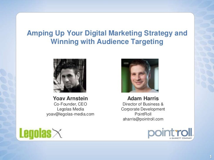Amping Up Your Digital Marketing Strategy and Winning with Audience Targeting<br />YoavArnstein<br />Co-Founder, CEO<br />...