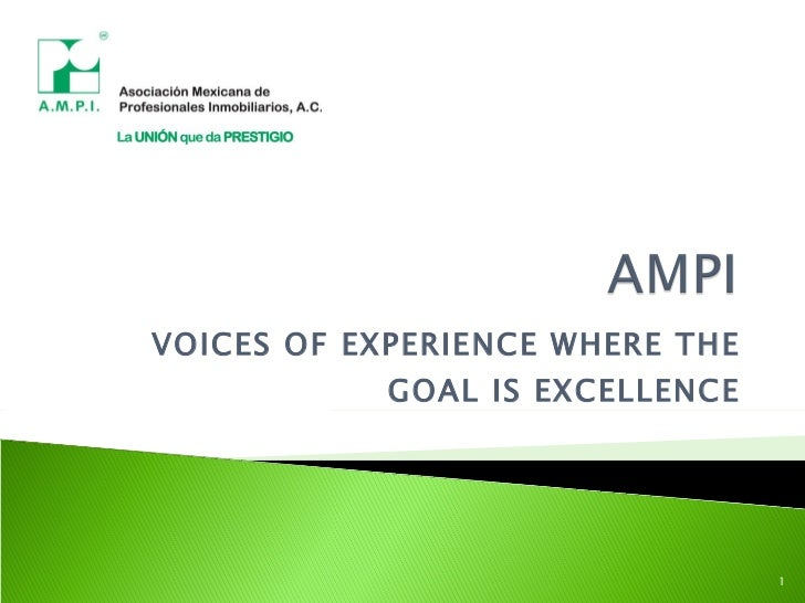 VOICES OF EXPERIENCE WHERE THE GOAL IS EXCELLENCE