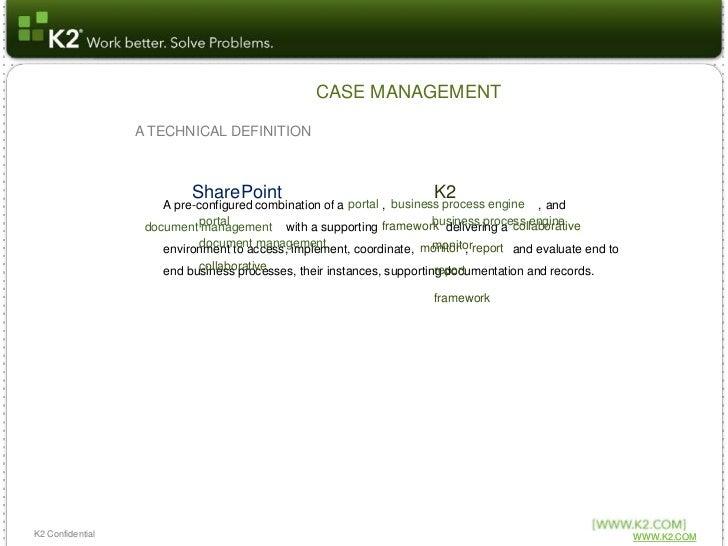 Introduction to the K2 Case Management Framework