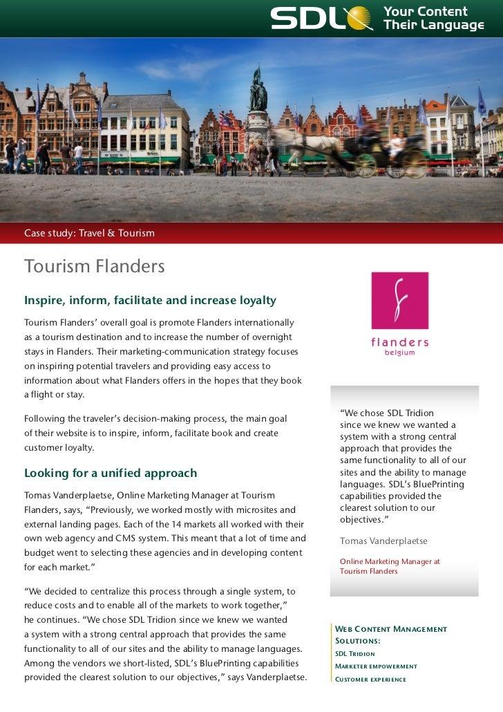 Case study: Travel & TourismTourism FlandersInspire, inform, facilitate and increase loyaltyTourism Flanders' overall goal...